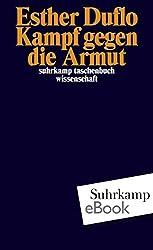 Kampf gegen die Armut (suhrkamp taschenbuch wissenschaft) (German Edition)