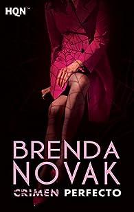 Crimen perfecto: La perfección par Brenda Novak