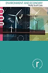 Environment and Economy (Routledge Introductions to Environment: Environment and Society Texts)