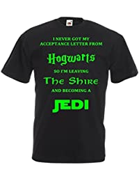 Never Got Accepted For Hogwarts So I'm Leaving The Shire Becoming a Jedi T Shirt