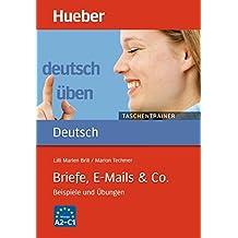 deutsch üben - Taschentrainer: Briefe, E-Mails & Co