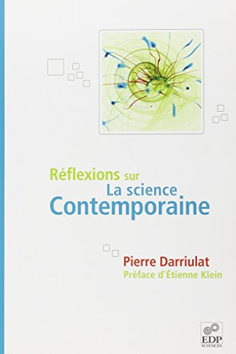 Rflexions sur la science contemporaine