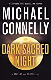 Dark Sacred Night (A Ballard and Bosch Novel, Band 1)
