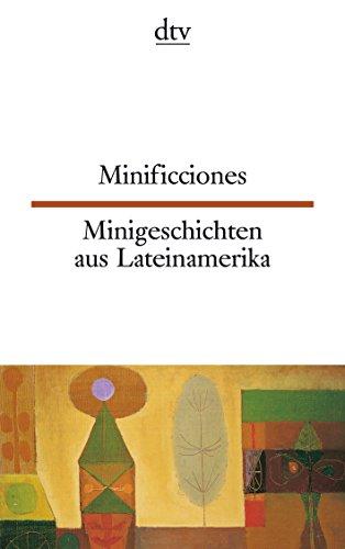Preisvergleich Produktbild Minificciones Minigeschichten aus Lateinamerika (dtv zweisprachig)