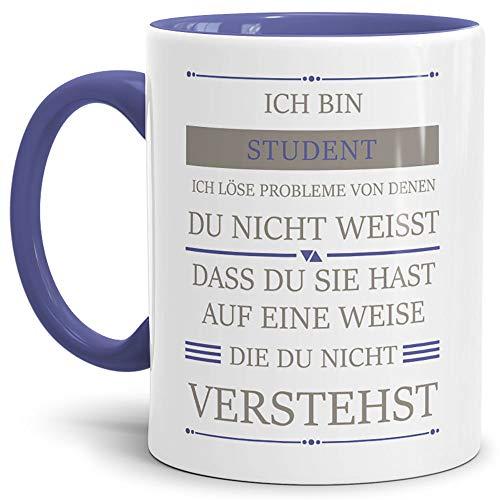 Tassendruck Berufe-Tasse Ich Bin Student, Ich löse Probleme, die Du Nicht verstehst Innen & Henkel Cambridge Blau/Für Ihn/Job / mit Spruch/Kollegen / Arbeit/Geschenk