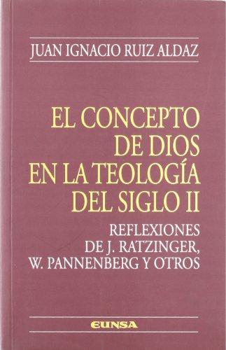 El concepto de Dios en la teología del siglo II (Colección teológica) por Juan Ignacio Ruiz Aldaz