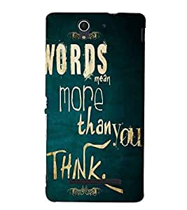 Words mean more Back Case Cover for Sony Xperia C3 Dual D2502::Sony Xperia C3 D2533