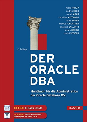 der-oracle-dba-handbuch-fur-die-administration-der-oracle-database-12c