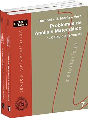 Problemas de Análisis Matemático, Obra completa (Dos volúmenes: Cálculo diferencial. Cálculo Integral)