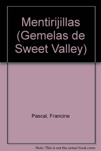 Mentirijillas (Sweet Valley Twins) por Francine Pascal
