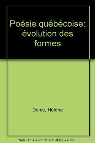 Poesie Quebecoise Evolution des Formes