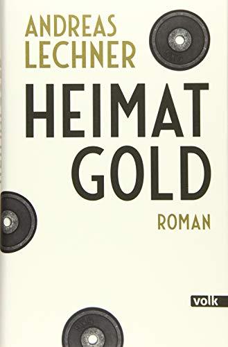 Heimatgold: Roman