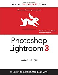 Photoshop Lightroom 3: Visual QuickStart Guide (Visual QuickStart Guides)