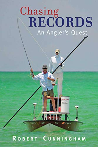 Chasing Records: An Angler's Quest -