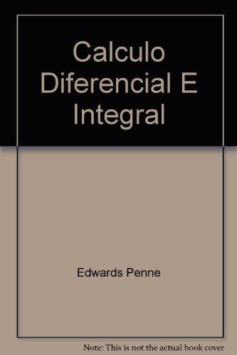 Cálculo diferencial e integral 4ED por Edwards Penne