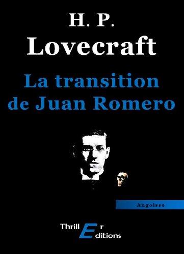 La transition de Juan Romero par Lovecraft Howard Phillips