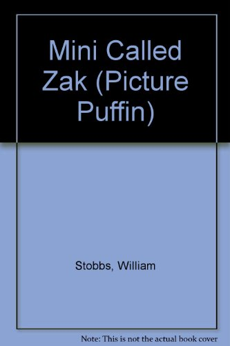 A mini called Zak : a picture book