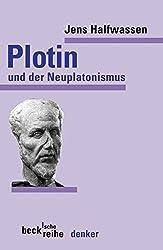 Plotin und der Neuplatonismus