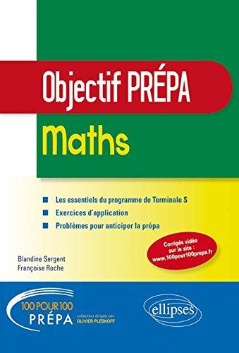 100% Prpa Maths Terminale S Objectif Prpa