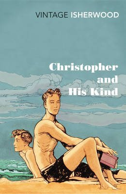 [(Christopher and His Kind)] [ By (author) Christopher Isherwood ] [November, 2012]