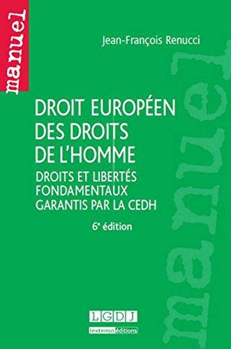 Droit europen des droits de l'homme, 6me Ed.