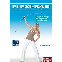 Flexi-Bar: Die besten Übungen mit der genialen Schwungstange