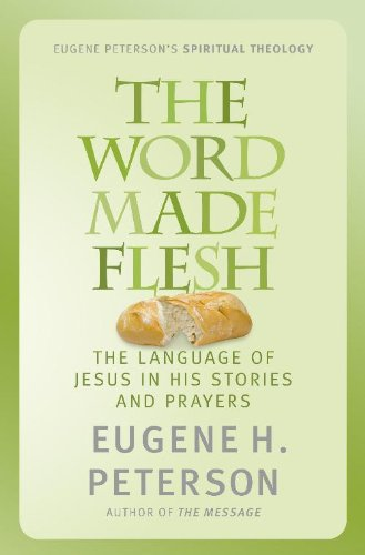 The word made flesh the language of jesus in his stories and the word made flesh the language of jesus in his stories and prayers by fandeluxe Choice Image