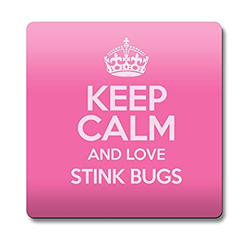 Rose Keep Calm and Love Stink Bugs aimant couleur 2070