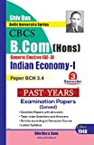 Indian Economy 1 for B.Com Hons Semester 3 for Delhi University by Shiv Das