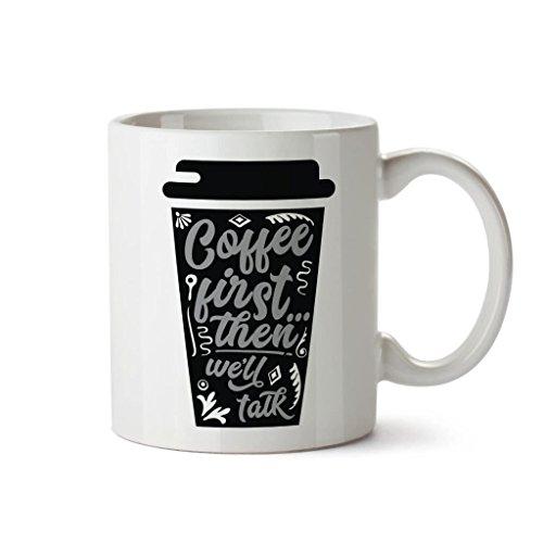 divertido-novedad-impreso-tazas-de-cafe-primera-entonces-vamos-a-hablar-divertido-oficina-taza-cafe-