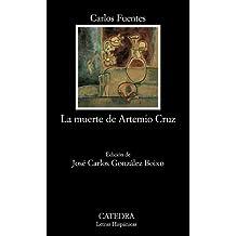 La muerte de Artemio Cruz (Letras Hispánicas)