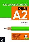 Las claves del DELE, A2 (Ele - Texto Español)