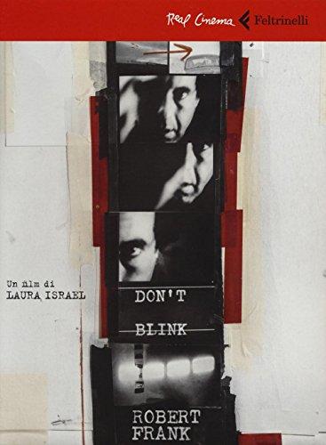 Don't blink. Robert Frank. DVD. Con libro (Real cinema) por Laura Israel