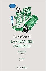 La caza del carualo par Lewis Carroll