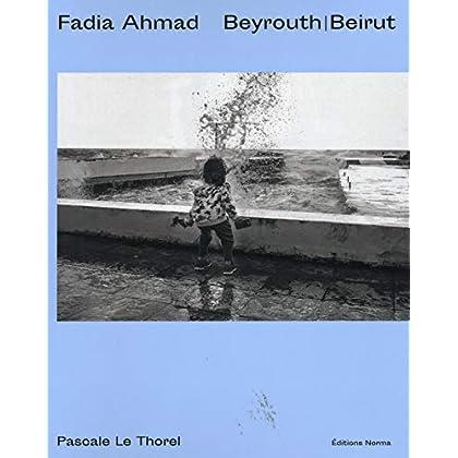 Fadia Ahmad: Beyrouth