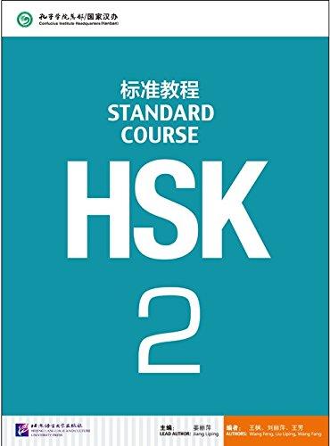 HSK. Standard course. Per le Scuole superiori: 2