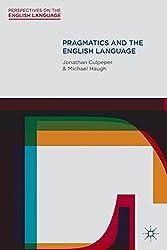 Pragmatics and the English Language (Perspectives on the English Language)