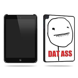 Mèmes 4chan Dat Ass inclus Motif Quirky Art Tablet Étui pour iPad Mini