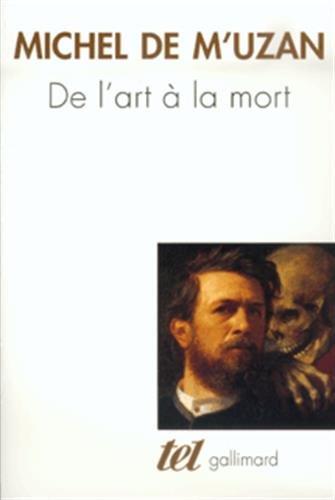 De l'art à la mort: Itinéraire psychanalytique
