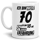Geburtstags-TasseIch Bin 70 mit 52 Jahren Erfahrung Weiss/Geburtstags-Geschenk/Geschenkidee/Scherzartikel/Lustig/mit Spruch/Witzig/Spaß/Fun/Kaffeetasse/Mug/Cup Qualität - 25 Jahre Erfahrung