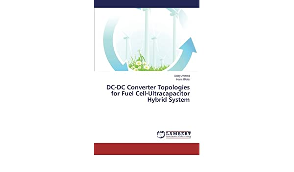 Buy DC-DC Converter Topologies for Fuel Cell-Ultracapacitor