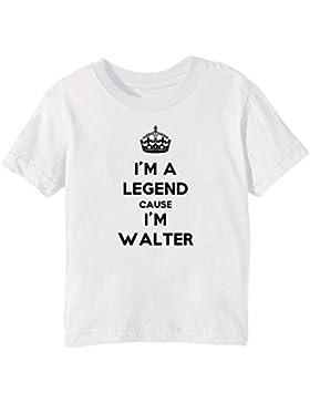 I'm A Legend Cause I'm Walter Bambini Unisex Ragazzi Ragazze T-Shirt Maglietta Bianco Maniche Corte Tutti Dimensioni...