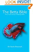 #3: The Betta Bible: The Art and Science of Keeping Bettas