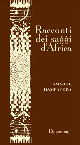 Racconti dei saggi d'Africa - Amazon Libri