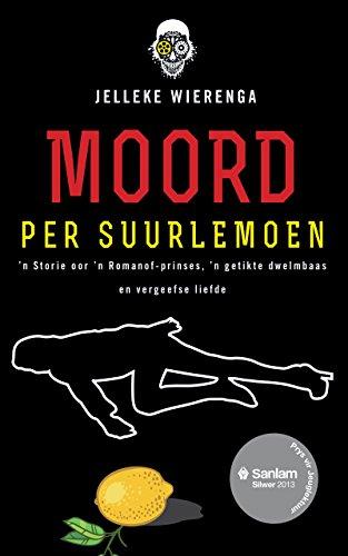 Moord per suurlemoen (Afrikaans Edition) por Jelleke Wierenga