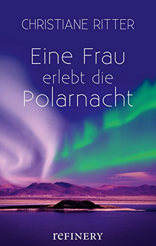 Eine Frau erlebt die Polarnacht (Ullstein Taschenbuch)