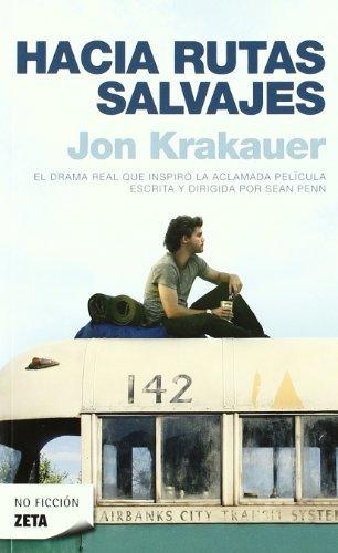 Hacia rutas salvajes (B DE BOLSILLO) por Jon Krakauer