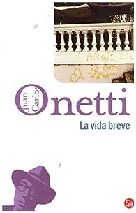 La Vida Breve par Juan Carlos Onetti