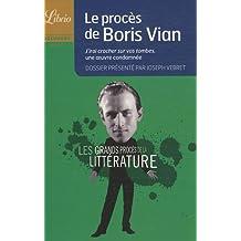 Le procès de Boris Vian : J'irai cracher sur vos tombes, une oeuvre condamnée