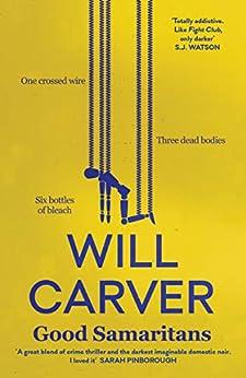 Good Samaritans by [Carver, Will]
